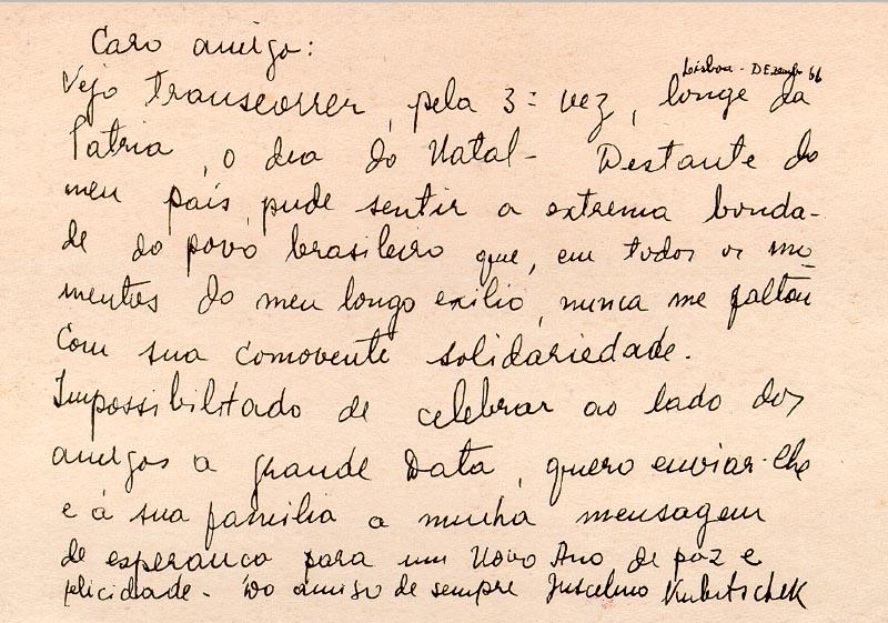 Cartão postal enviado por Juscelino Kubitsheck a Luiz Simões Lopes. Lisboa, dezembro de 1966. FGV/CPDOC. Arq. Luiz Simões Lopes.